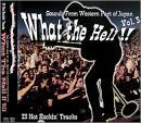 What The Hell!! Vol.3