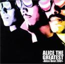 ALICE THE GREATEST