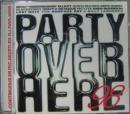 パーティー・オーバー・ヒア 98