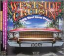 ウエストサイド・クルージン JPN West Coast Style