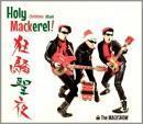 Holy Mackerel! 〜狂騒聖夜〜