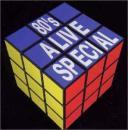 80's ALIVE SPECIAL