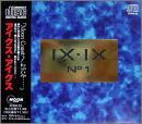 IX・IX No.I