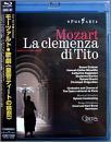 モーツァルト:歌劇《皇帝ティートの慈悲》 パリ・オペラ座2005