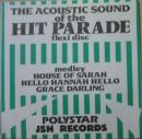 The Acoustic Sound Of The Hit Parade