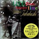 LIFE TIME, HAPPY TIME ~幸福の調子~
