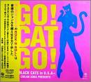 GO! CAT GO! -BLACK CATS in U.S.A-
