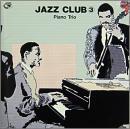 ジャズ・クラブ 3 ピアノ・トリオ