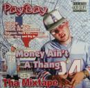 Money Ain't a Thang Tha Mixtape