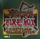 FIRE MIX 1