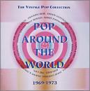 ポップ・アラウンド・ザ・ワールド 1969-1973