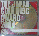 THE JAPAN GOLD DISC AWARD 2004(CCCD)