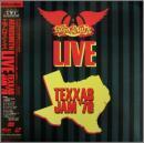 LIVE TEXXAS JAM '78