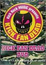 KICK FAN DEAD-DVD LIVE@PHASE 2.27.2005