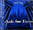Ask For Eyes