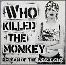 Who Killed the Monkey