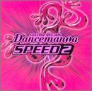 ダンスマニア / スピード 2
