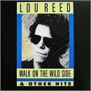 Walk on the Wild Side & Other Hits
