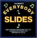 (Almost) Everybody Slides