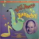 Raunchy: Very Best of Bill Justis