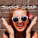 SURF'S UP~TAYLOR&Girly~BEST MIX~2DISC