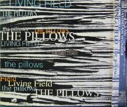 ピロウズ - LIVING FIELD KICS-4...