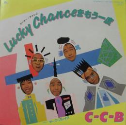 C-C-B CCB - ラッキー・チャンス...