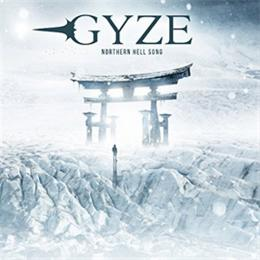 GYZE, ギゼ / NORTHERN HELL SONG