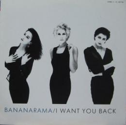 バナナラマ / アイ・ウォント・ユー・バック バナナラマ / アイ・ウォント・ユー・バック BA